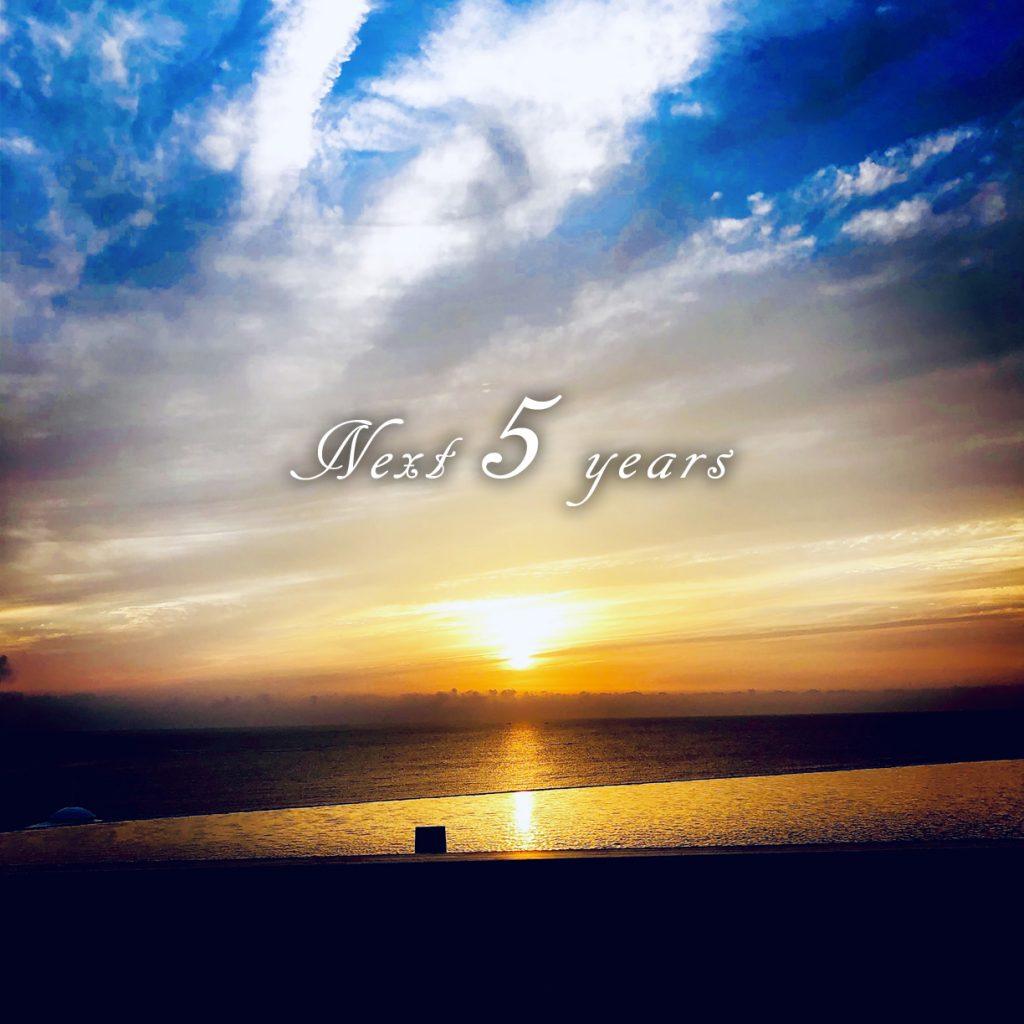 Next 5 years